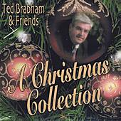 Play & Download Ted Brabham & Friends, A Christmas Collection by Ted Brabham | Napster