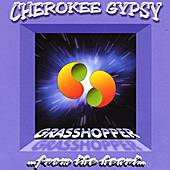 Grasshopper ...from the heart... by Cherokee Gypsy