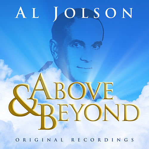 Above & Beyond - Al Jolson by Al Jolson