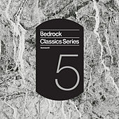 Play & Download Bedrock Classics Series 5 by Various Artists | Napster