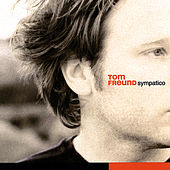 Play & Download Sympatico by Tom Freund | Napster