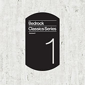 Play & Download Bedrock Classics Series 1 by Various Artists | Napster