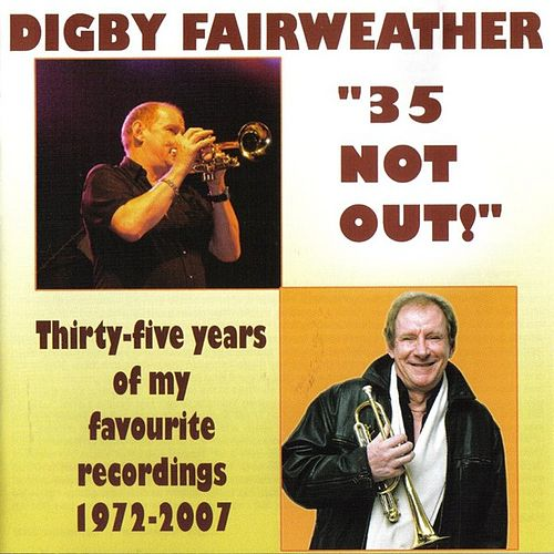 Play & Download 35 Not Out by Digby Fairweather | Napster