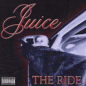 The Ride by Juice (Rap)