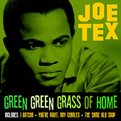 Play & Download Green Green Grass Of Home by Joe Tex   Napster