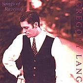 Play & Download Songs of Ravenna by Gregory Lang | Napster