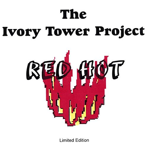 Red Hot by The Ivory Tower Project