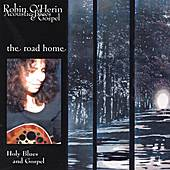 Play & Download The Road Home by Robin O'Herin | Napster