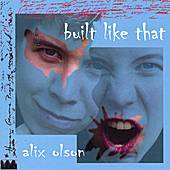 Play & Download Built Like That by Alix Olson | Napster