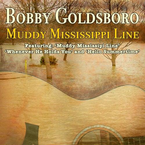 Play & Download Muddy Mississipi Line by Bobby Goldsboro   Napster