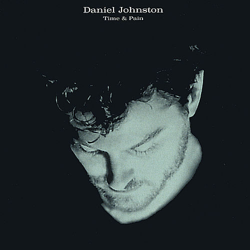 Play & Download Time & Pain by Daniel Johnston | Napster