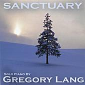 Play & Download Sanctuary by Gregory Lang | Napster