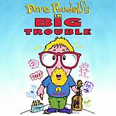 In Big Trouble by Dave Rudolf