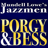 Play & Download Porgy And Bess by Mundell Lowe | Napster