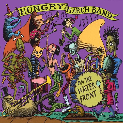 Play & Download On The Waterfront by Hungry March Band | Napster