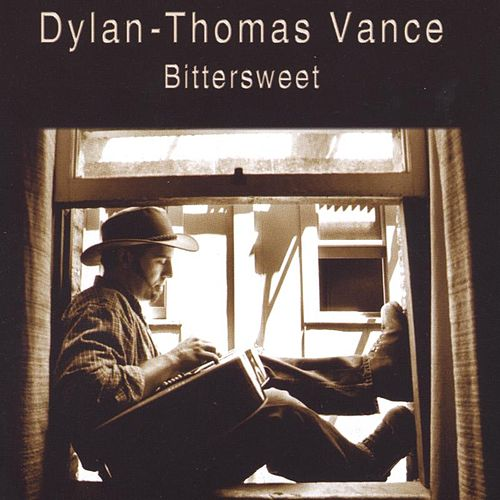 Bittersweet by Dylan-Thomas Vance