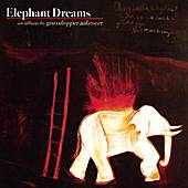 Play & Download Elephant Dreams by Grasshopper Takeover | Napster