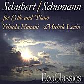 Schubert/Schumann for Cello and Piano by Yehuda Hanani