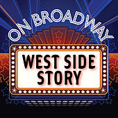 Play & Download West Side Story - On Broadway by Stage Door Musical Ensemble | Napster