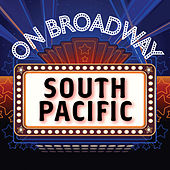 Play & Download South Pacific - On Broadway by Stage Door Musical Ensemble | Napster