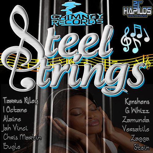 Play & Download Steel Strings Riddim by Various Artists | Napster