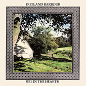 Play & Download Fire In The Hearth by Freeland Barbour | Napster
