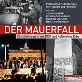 Play & Download Der Mauerfall by Various Artists | Napster