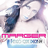 Play & Download Tengo Que Decirte by Marger | Napster