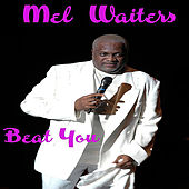 Beat You by Mel Waiters