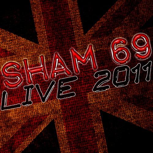 Live in 2011 - Sham 69 by Sham 69