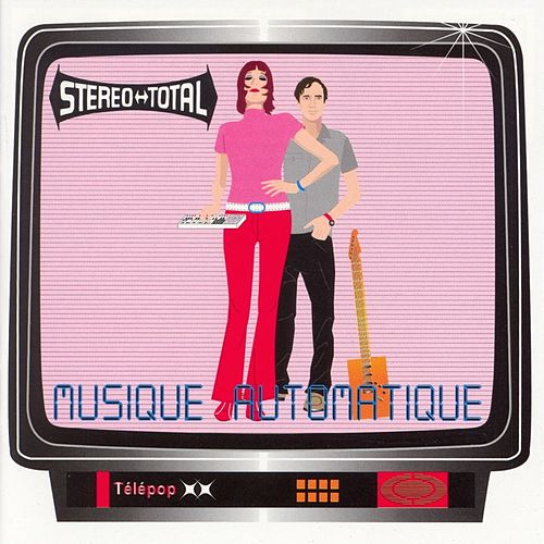Musique Automatique by Stereo Total