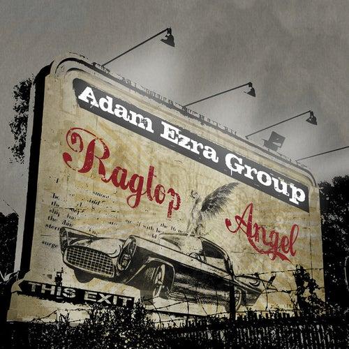 Play & Download Ragtop Angel by Adam Ezra | Napster