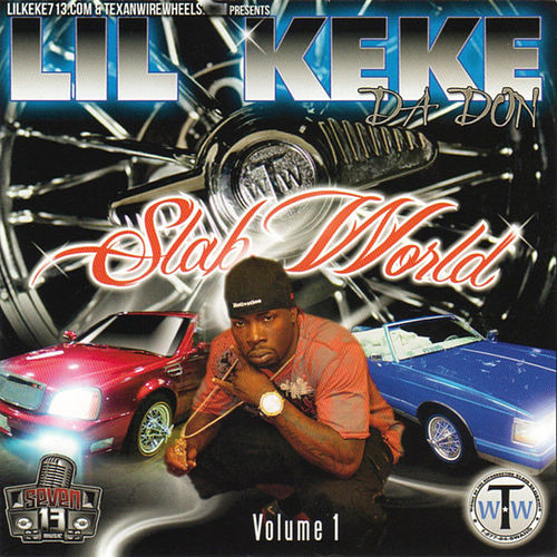 Play & Download Slab World Vol. 1 by Lil' Keke | Napster