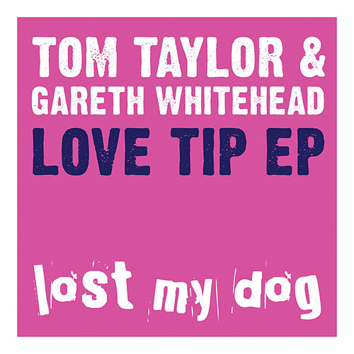 Play & Download Love Tip EP by tom taylor | Napster