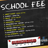 School Fee Riddim von Various Artists