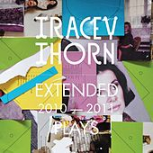 Play & Download Extended Plays 2010-2011 by Tracey Thorn | Napster