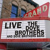 Play & Download Live by The Dove Brothers | Napster