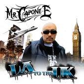 LA to the UK - Single by Mr. Capone-E