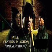 Play & Download On Everythang by Pia | Napster