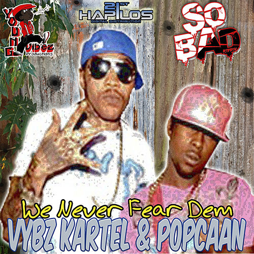 Play & Download We Never Fear Dem by VYBZ Kartel | Napster