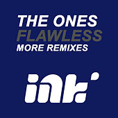 Play & Download Flawless More Remixes by The Ones | Napster