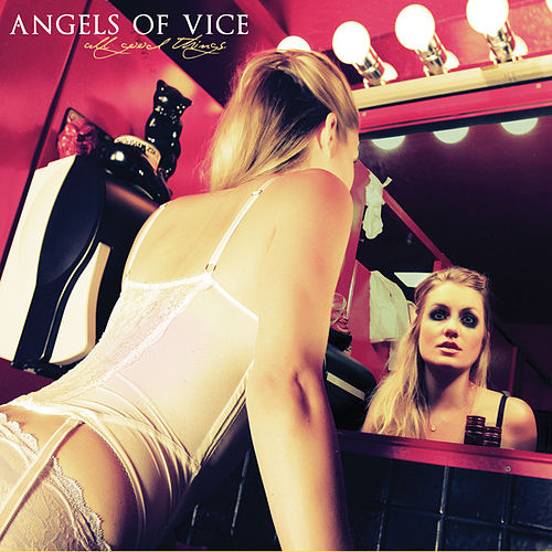 Play & Download All Good Things by Angels of Vice | Napster
