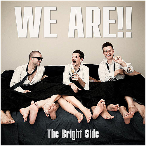 Play & Download The Bright Side by We Are | Napster