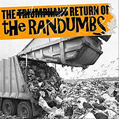 Play & Download The Triumphant Return Of... by The Randumbs | Napster