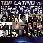 Play & Download Top Latino V.6 by Various Artists | Napster