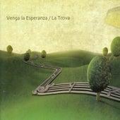 Venga la Esperanza by Trova