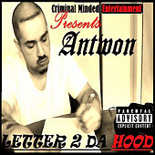 Play & Download Letter 2 Da Hood by Antwon | Napster