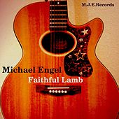 Faithful Lamb by Michael Engel