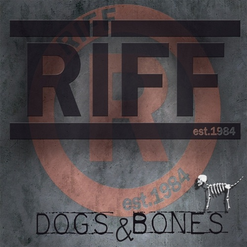 Play & Download Dogs & Bones by Riff | Napster