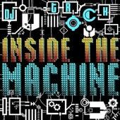 Inside the Machine by DJ T-Rock